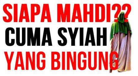 Cuma Syiah Bingung Mahdi